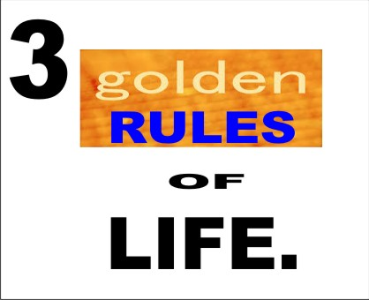 Golden rules of life