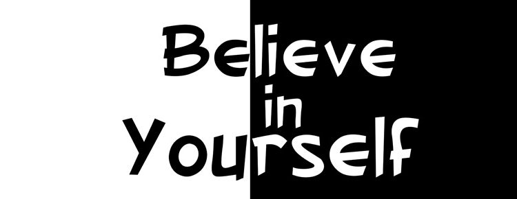 Believe in Yourself – The Perfect Motivational Tool To Success